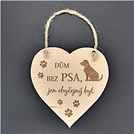 "AMADEA Wooden Heart with the Inscription ""House without a dog"", Solid Wood, 16 x 15cm - Decoration"