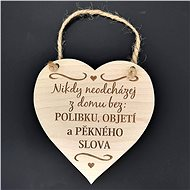 "AMADEA Wooden Heart with the Inscription ""Never leave the house without a kiss"", Solid Wood, size 16 - Decoration"