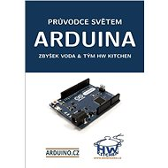 Arduino - Guide to the Arduino World 2nd Edition - Book
