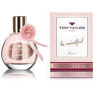 TOM TAILOR BE MINDFUL WOMAN EdT 30ml - Eau de Toilette