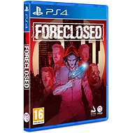 FORECLOSED - PS4 - Console Game