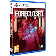 FORECLOSED - PS5 - Console Game