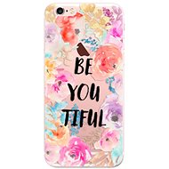 iSaprio BeYouTiful for iPhone 6 Plus - Mobile Case